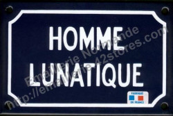 French enamel sign (10x15cm) Lunatic man
