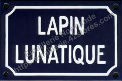 Funny French enamel sign (10x15cm) Lunatic rabbit
