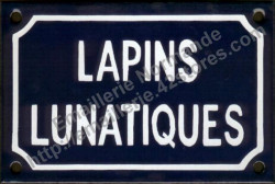 Funny French enamel sign (10x15cm) Lunatic rabbits