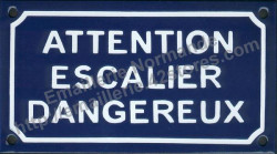 Traditional French enamel sign (10x18cm) Danger uneven stairs