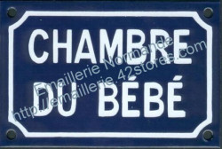 Traditional French enamel sign (10x15cm) Baby's bedroom