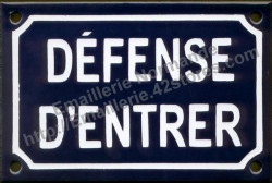 Traditional French enamel sign (10x15cm) No entry