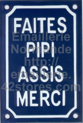 Traditional French enamel sign (10x15cm) Sit down to piddle