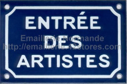 French traditional enamel sign (10x15cm) Artists entry