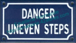 French enamel sign (10x18cm) Danger uneven steps