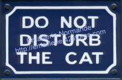 French enamel sign for cat (10x15cm) Do not disturb the cat