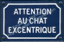 French enamel sign for cats (10x15cm) Beware excentric cat