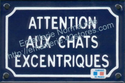 French enamel sign for cats (10x15cm) Beware excentric cats