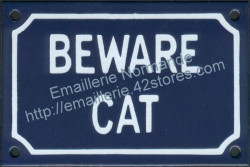 French enamel sign for cat (10x15cm) Beware cat