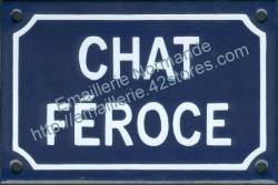 French enamel sign for cats (10x15cm) Ferocious cat