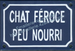 French enamel sign for cats (10x15cm) Ferocious undernourished cat