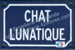 French enamel sign for cats (10x15cm) Lunatic cat