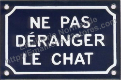 French enamel sign for cats (10x15cm) Don't disturb the cat