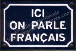 French enamel sign (10x15cm) Here we speak french