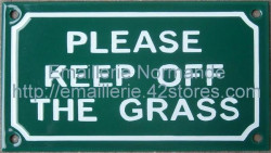 French enamel sign (10x18cm) Please keep off the grass