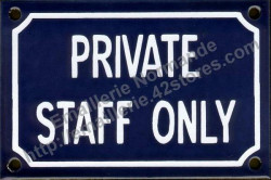 French enamel sign (10x15cm) Private staff only