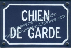 French enamel sign for dogs (10x15cm) Guard dog