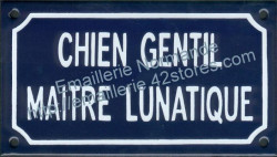 French enamel sign for dogs (10x18cm) Nice dog lunatic owner