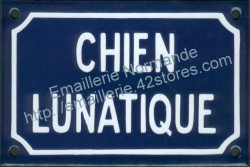 French enamel sign for dogs (10x15cm) Lunatic dog in French