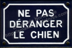 French enamel sign for dogs (10x15cm) Do not disturb the dog