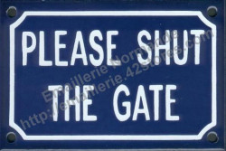 French enamel sign (10x15cm) Please shut the gate