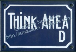 French enamel sign (10x15cm) Think ahead