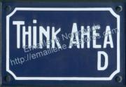 French enamel sign (10x15cm) Think ahead